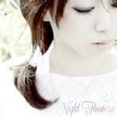 Night Flower/Yullippe
