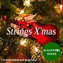 Strings X'mas !(華麗なるストリングスで聴くクリスマス・ソング)/101 Strings Orchestra/101 Strings Chorus
