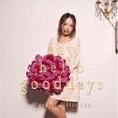 say hello good days【TYPE B】/光岡昌美