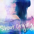 Shout Crying/中前りおん
