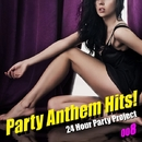 Party Anthem Hits! 008(最新クラブ・ヒット・ベスト・カヴァー集)/24 Hour Party Project