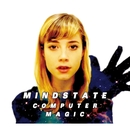 Mindstate/Computer Magic