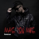 Make You Mine/Kowta-Low