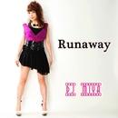 Runaway/DJ MIYA