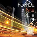 Feel Da Nite Life 2 -Do not forget forever memories-/Deep Blue Project