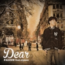 Dear (feat. etsuco) -Single/FALCON