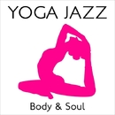 YOGA JAZZ・・・Body & Soul/Various Artists