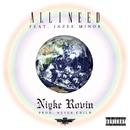 All I Need feat. JAZEE MINOR/Niyke Rovin