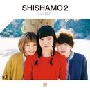 SHISHAMO 2/SHISHAMO