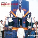 Loving U - The Best Of Patrick Henry & The Liberation Band/PATRICK HENRY & THE LIBERATION BAND