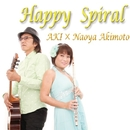 Happy spiral/AKI × Naoya Akimoto