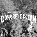 CONCRETE CLEAN 千秋楽/菊地一谷