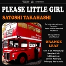 PLEASE LITTLE GIRL/高橋聖