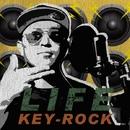LIFE/KEY-ROCK
