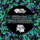 Kick I7/RYOJI TAKAHASHI