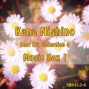 Kana Nishino  Best Hit Collection6  Music Box 1/天使のオルゴール