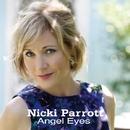 Angel Eyes/Nicki Parrott
