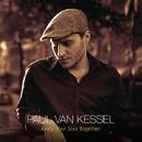 Keep Your Soul Together/PAUL VAN KESSEL