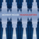 Headquarters/MONKEY HOUSE