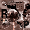 REVOLUTION POP/Various Artists