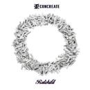 歪CONCREATE/Ratchild