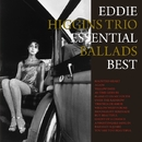Essential Ballads Best/Eddie Higgins Trio
