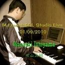 M.I. Meets M.I. Studio Live 01/09/2010/石山正明