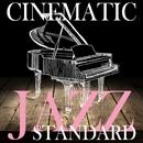 シネマティック・ジャズ・スタンダード ~色褪せない名曲をBAR、ラウンジ気分で~/Tenderly Jazz Piano