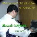 M.I. Meets Y. Studio Live 01/06/2010/石山正明