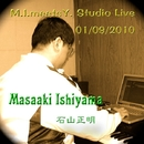 M.I. Meets Y. Studio Live 01/09/2010/石山正明