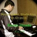 M.I. Meets M.I. Studio Live 01/07/2010/石山正明