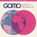 Mondo Romance/GOLD OF MY OWN
