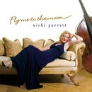 Fly Me To The Moon/Nicki Parrott