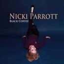 Black Coffee/ニッキ・パロット