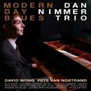 Modern - Day Blues/Dan Nimmer Trio