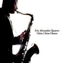 Chim Chim Cheree/Eric Alexander Quartet