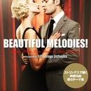 ビューティフル・メロディーズ!- ストリングスで聴く映画名曲、愛のテーマ集/101 Strings Orchestra