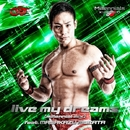 live my dreams (Millennial mix)/村田雅和