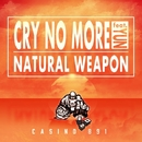 CRY NO MORE (feat. YUN) -Single/NATURAL WEAPON