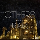 OTHERS 「Silent」/RAM