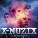 X-MUZIX/LUCY & THE LIPSTIX