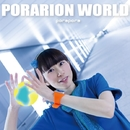 PORARION WORLD/ぽらぽら。