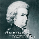 Jazz Mozart/John Di Martino Romantic Jazz Trio