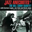 Jazz Anecdotes/Bill Crow Quartet