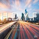H.D.Y.F (Radio Edit)/RAM & GRATEC MOUR