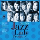 GIRL TALK/JAZZ LADY PROJECT