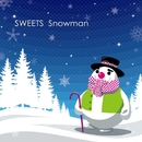 Snowman/SWEETS