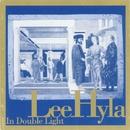 In Double Light/Lee Hyla