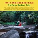 I'm In The Mood For Love/Stefano Bollani Trio