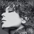 SEXPLOSION/ADAMS
